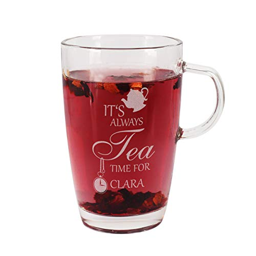 Herz & Heim® Teetasse aus Glas - It's always Tea Time for - mit Gravur Ihres Wunschnamens