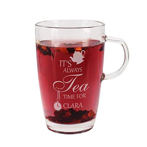 Herz & Heim® Teetasse aus Glas - It\'s always Tea Time for - mit Gravur Ihres Wunschnamens
