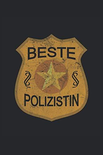 Polizei Beste Polizistin Marke Orden Geburtstag: Notizbuch - Notizheft - Notizblock - Tagebuch - Planer - Liniert - Liniertes Notizbuch - Linierter ... - 6 x 9 Zoll (15.24 x 22.86 cm) - 120 Seiten