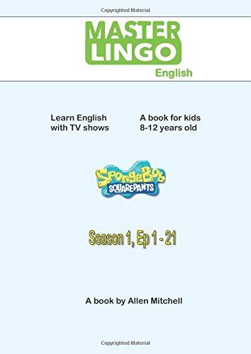 MasterLingo English: Spongebob 1st Season, Ep 1 - 21