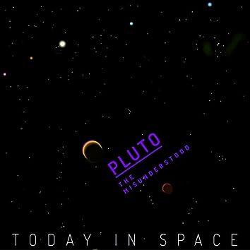 Pluto, the Misunderstood.