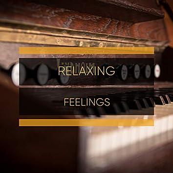 Relaxing Feelings