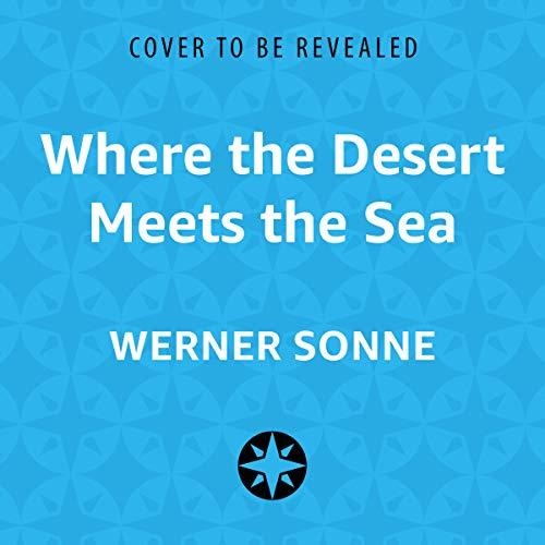 Where the Desert Meets the Sea audiobook cover art