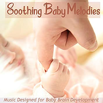 Soothing Baby Melodies: Music Designed for Baby Brain Development