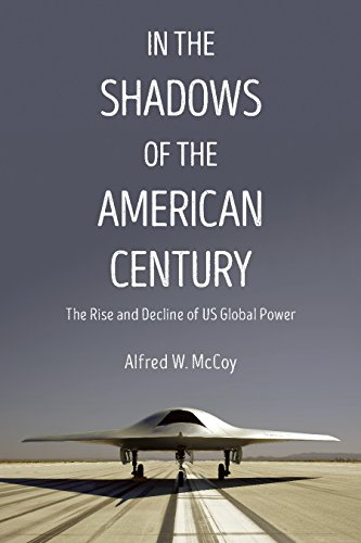 Image of In the Shadows of the American Century: The Rise and Decline of US Global Power (Dispatch Books)