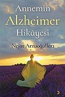 Annemin Alzheimer Hikayesi