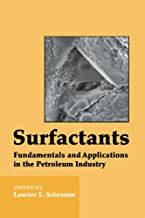Surfactants: Fundamentals and Applications in the Petroleum Industry