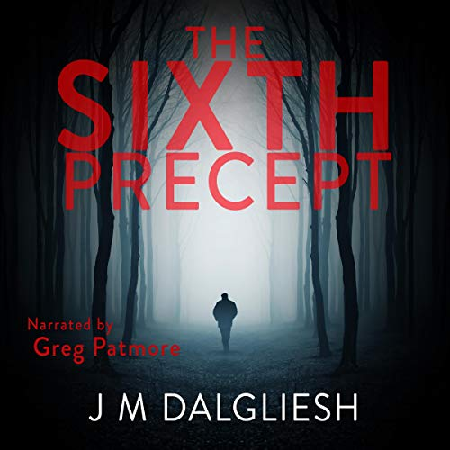The Sixth Precept: The Dark Yorkshire Crime Thrillers, Book 6