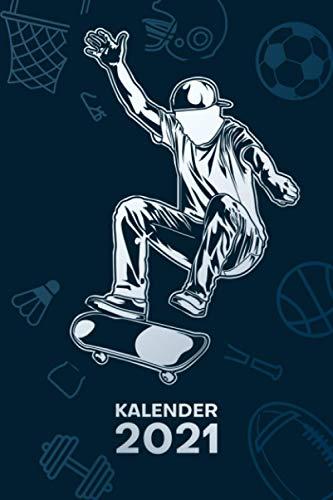KALENDER 2021 A5: für Skateboarder - Skater Terminplaner mit DATUM - Skateboarding Organizer für Termine - Wochenplaner von Januar bis Dezember - 1 Woche auf 2 Seiten mit Kalenderwoche