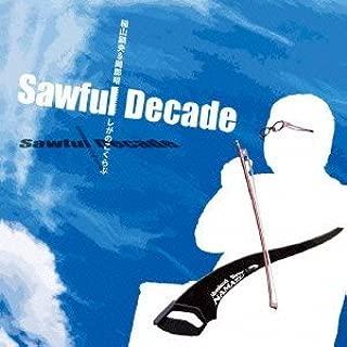 Sawful Decade