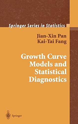 Growth Curve Models and Statistical Diagnostics (Springer Series in Statistics)