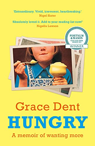 Hungry: The Highly Anticipated Memoir from One of the Greatest Food Writers...