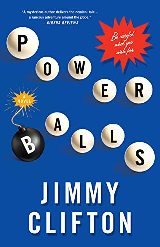 Powerballs: Be Careful What You Wish For. by Jimmy Clifton ebook deal