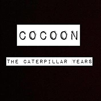 The Caterpillar Sessions
