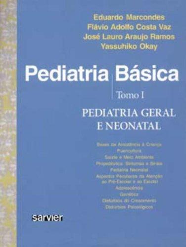 Pediatria Básica- Tomo I-pediatria Geral E Neonatal