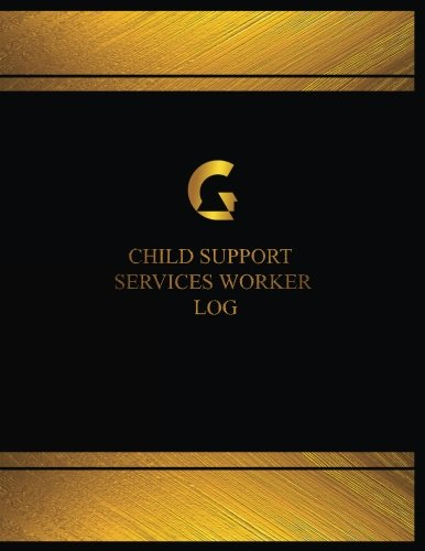 Child Support Services Worker Log (Log Book, Journal - 125 pgs, 8.5 X 11 inches): Child Support Services Worker Logbook (Black cover, X-Large)