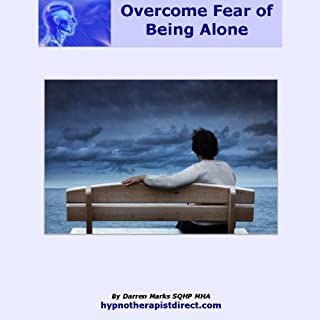 Overcome Fear of Being Alone audiobook cover art