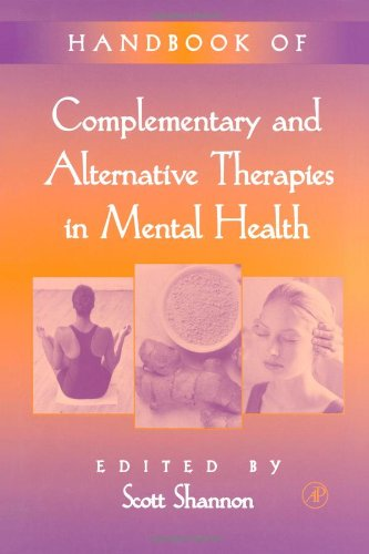 Compare Textbook Prices for Handbook of Complementary and Alternative Therapies in Mental Health 1 Edition ISBN 9780126382815 by Shannon, Scott