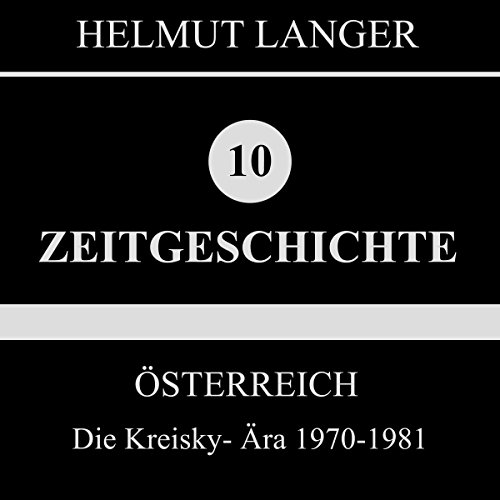 Die Kreisky-Ära 1970-1981 audiobook cover art