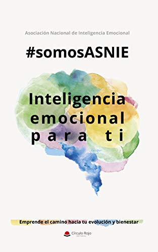 #Somos ASNIE: Inteligencia Emocional para ti