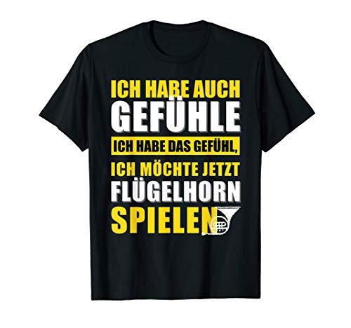Flügelhorn T-Shirt mit Humor - Jetzt Flügelhorn spielen T-Shirt