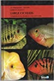American Cichlids II: Large Cichlids : A Handbook...