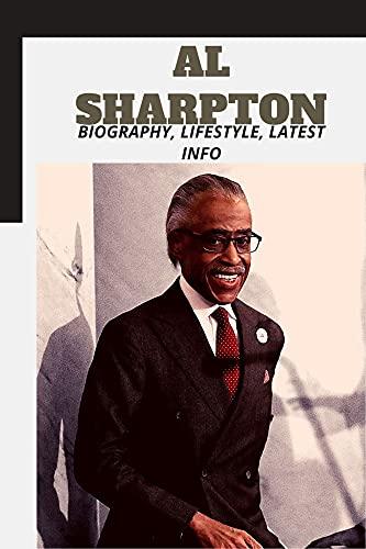 Al Sharpton: Biography, Lifestyle, Latest Info (English Edition)