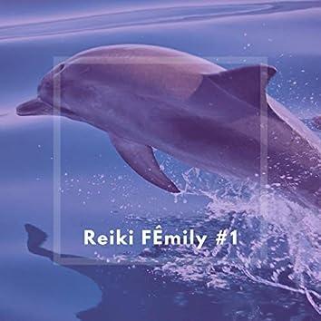 Reiki FÉmily #1