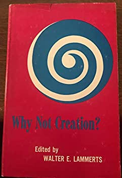 Hardcover Why Not Creation? Selected Articles from the Creation Research Society Quarterly (from Vols. 1 through 5) Book