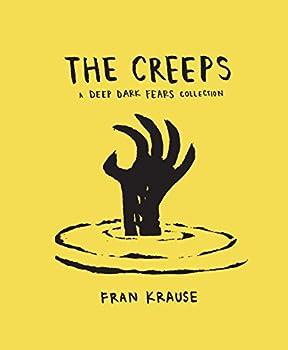 The Creeps  A Deep Dark Fears Collection