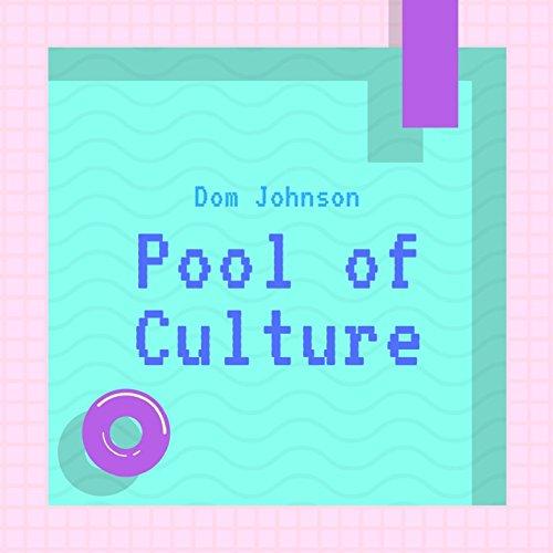 Pool of Culture