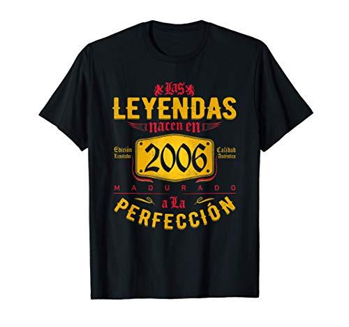 Las Leyendas nacen en 2006 - Cumpleaños 15 años niño niña Camiseta