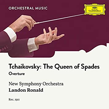 Tchaikovsky: The Queen of Spades: Overture