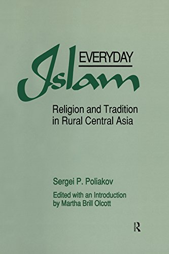 Everyday Islam: Religion and Tradition in Rural Central Asia (English Edition)