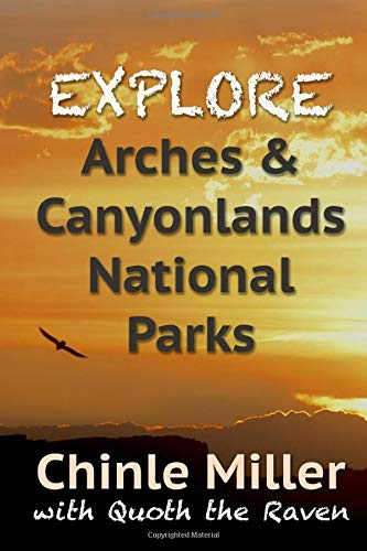 Explore Arches and Canyonlands National Parks