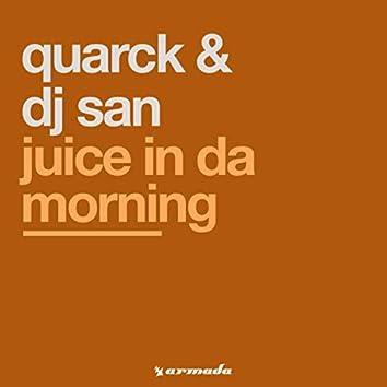 Juice In Da Morning