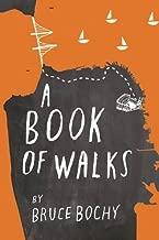a book of walks bruce bochy