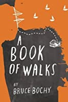 A Book of Walks