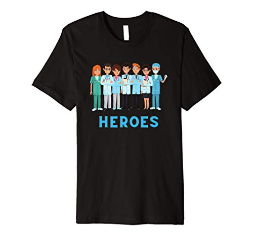 Front Line Workers Doctors, Nurses and First Responders Premium T-Shirt