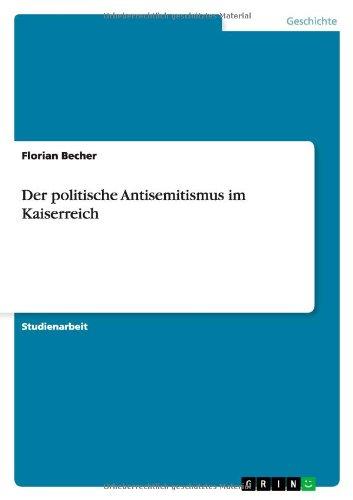 Der politische Antisemitismus im Kaiserreich