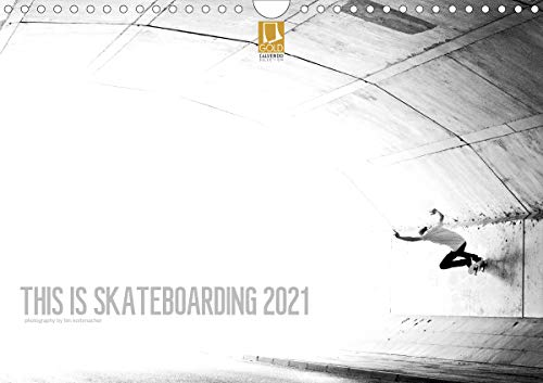 THIS IS SKATEBOARDING 2021 (Wandkalender 2021 DIN A4 quer)