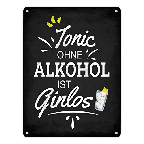 trendaffe - Metallschild XL mit Spruch: Tonic ohne Alkohol ist Ginlos