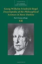 Georg Wilhelm Friedrich Hegel: Encyclopedia of the Philosophical Sciences in Basic Outline (Cambridge Hegel Translations)
