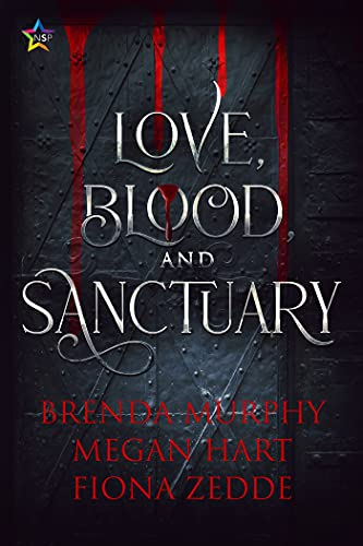 Love, Blood, and Sanctuary (English Edition)