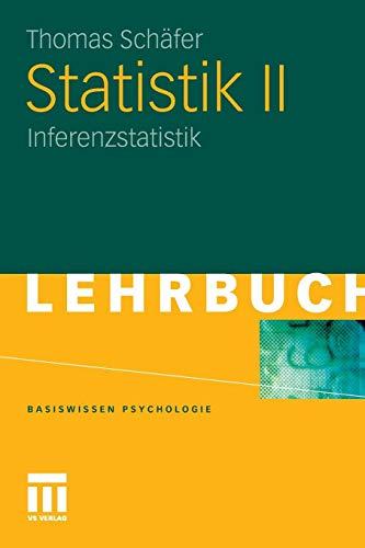 Statistik Ii: Inferenzstatistik (Basiswissen Psychologie) (German Edition)