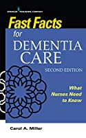 Fast Facts for Dementia Care: What Nurses Need to Know
