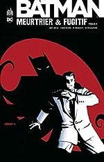 Batman meurtrier et fugitif, Tome 1 de Greg Rucka