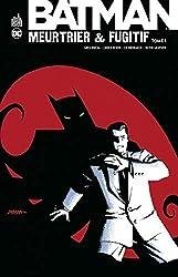 Batman Meurtrier & Fugitif - Tome 1 de Rucka Greg