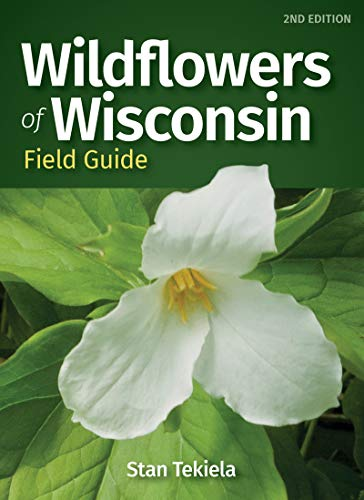 Wildflowers of Wisconsin Field Guide (Wildflower Identification Guides) (English Edition)