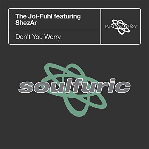 The Joi-Fuhl feat. Shezar
